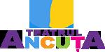 Teatrul Ancuta Online